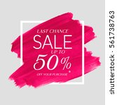 sale final up to 50  off sign... | Shutterstock .eps vector #561738763