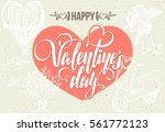 valentine's day postcard with... | Shutterstock .eps vector #561772123