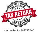 tax return. stamp. sticker....   Shutterstock .eps vector #561795763