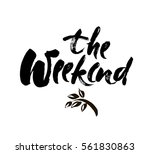 the weekend hand drawn... | Shutterstock .eps vector #561830863