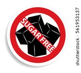 sugar free sign on white... | Shutterstock .eps vector #561953137