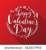 happy valentine's day lettering ... | Shutterstock .eps vector #562017943