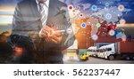 logistics and transportation of ... | Shutterstock . vector #562237447