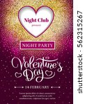 valentines day party flyer... | Shutterstock .eps vector #562315267
