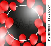 sale poster  banner with red...   Shutterstock .eps vector #562347907