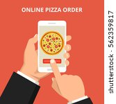 online order pizza. hand... | Shutterstock .eps vector #562359817