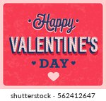 happy valentines day vintage... | Shutterstock .eps vector #562412647