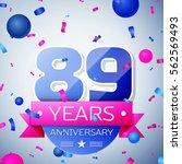 eighty nine years anniversary... | Shutterstock .eps vector #562569493