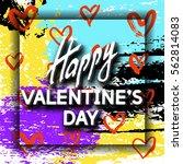 happy valentine's day unusual... | Shutterstock .eps vector #562814083