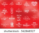 happy valentines day typography ... | Shutterstock .eps vector #562868527