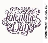 valentine's day lettering. hand ... | Shutterstock .eps vector #563007157