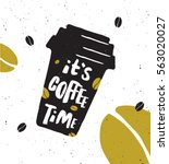It's Coffee Time. Lettering...