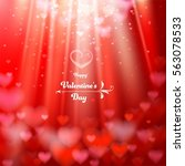 valentine's day. abstract... | Shutterstock .eps vector #563078533