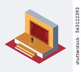 isometric theater stage ..man... | Shutterstock .eps vector #563122393