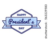 happy presidents day emblem... | Shutterstock .eps vector #563229583