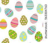 easter colorful eggs background.... | Shutterstock .eps vector #563304763