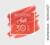 sale weekend 30  off sign over... | Shutterstock .eps vector #563311027
