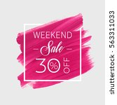 sale weekend 30  off sign over... | Shutterstock .eps vector #563311033