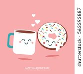 coffee and donut cute... | Shutterstock .eps vector #563393887