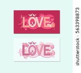 greeting card for valentines... | Shutterstock .eps vector #563398873