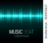music beat. turquoise lights... | Shutterstock .eps vector #563453617
