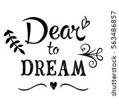 quote. hand lettering.... | Shutterstock .eps vector #563486857