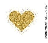 gold glitter valentines day... | Shutterstock .eps vector #563673457