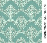 damask seamless floral pattern... | Shutterstock .eps vector #563700673