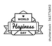 world happiness day emblem... | Shutterstock .eps vector #563776843