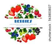 berries poster of sweet... | Shutterstock .eps vector #563803837