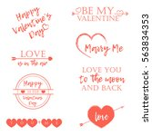 valentine's day set of symbols... | Shutterstock .eps vector #563834353