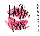 romantic poster with lettering... | Shutterstock . vector #563958703