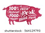 meat  fresh pork  vector label. ... | Shutterstock .eps vector #564129793