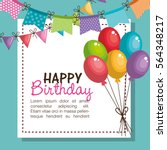 happy birthday party invitation ... | Shutterstock .eps vector #564348217