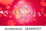 valentines background with... | Shutterstock . vector #564449257
