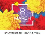 8 march. happy mother's day.... | Shutterstock .eps vector #564457483