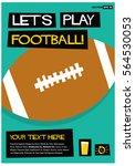 let's play football   flat... | Shutterstock .eps vector #564530053