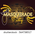 masquerade party invitation... | Shutterstock .eps vector #564738517