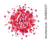 hand sketched love you text as... | Shutterstock .eps vector #564800257