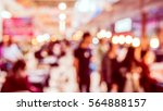 abstract blur image of retail... | Shutterstock . vector #564888157
