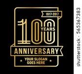 100 years anniversary logo....   Shutterstock .eps vector #565367383