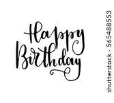 """happy birthday""   hand... | Shutterstock .eps vector #565488553"