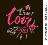 true love. valentines day...   Shutterstock .eps vector #565665073
