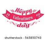happy valentines day... | Shutterstock .eps vector #565850743