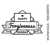 happy forgiveness sunday emblem ...   Shutterstock . vector #566368543