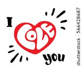 i love you. hand drawn... | Shutterstock .eps vector #566428687