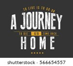 to live is to go on a journey ... | Shutterstock .eps vector #566654557