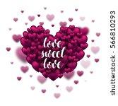 hand sketched love sweet love... | Shutterstock .eps vector #566810293