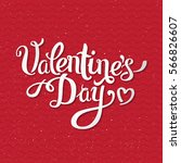 happy valentine's day lettering ... | Shutterstock .eps vector #566826607