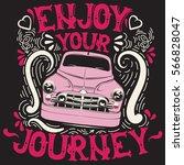 enjoy your journey. quote... | Shutterstock .eps vector #566828047